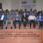 Group photo of participants of FIFA Women Technical Course with General Secretary PFF Lt. Col. (R) Ahmed Yar Khan Lodhi TM (I) at PFF House Lahore