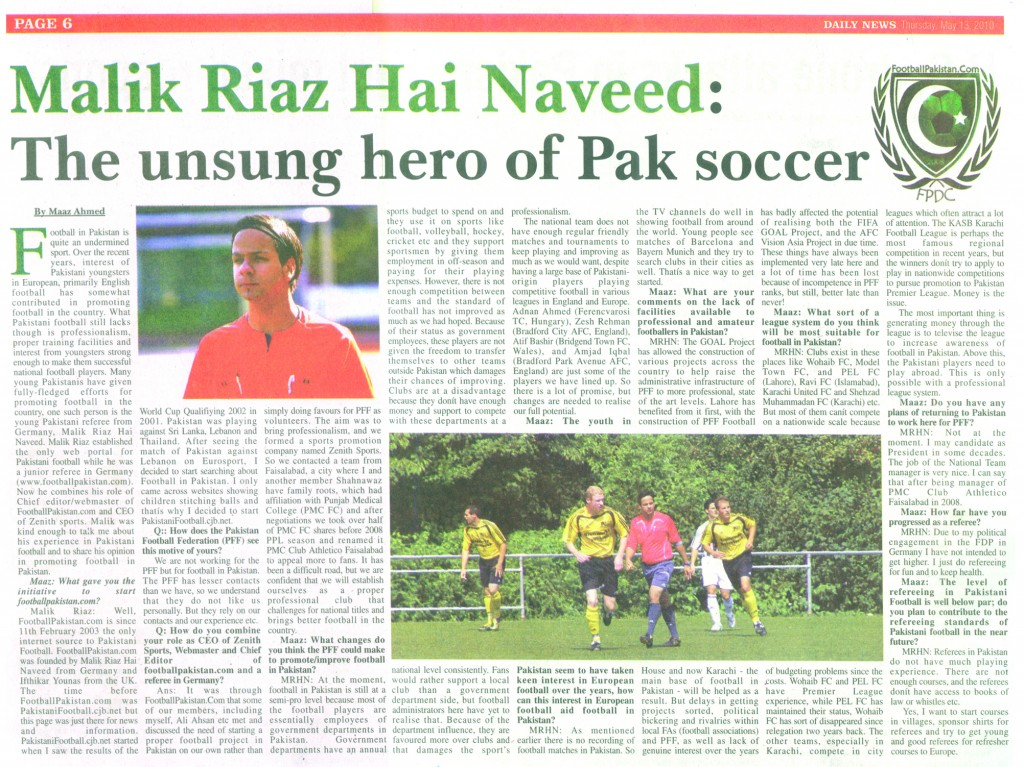 Malik's journey with Pakistani football has been covered by various publications in the country and in Germany as well.
