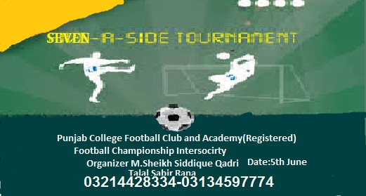 Punjab College Football Club and Academy 7 Side Flood Light Football Championship