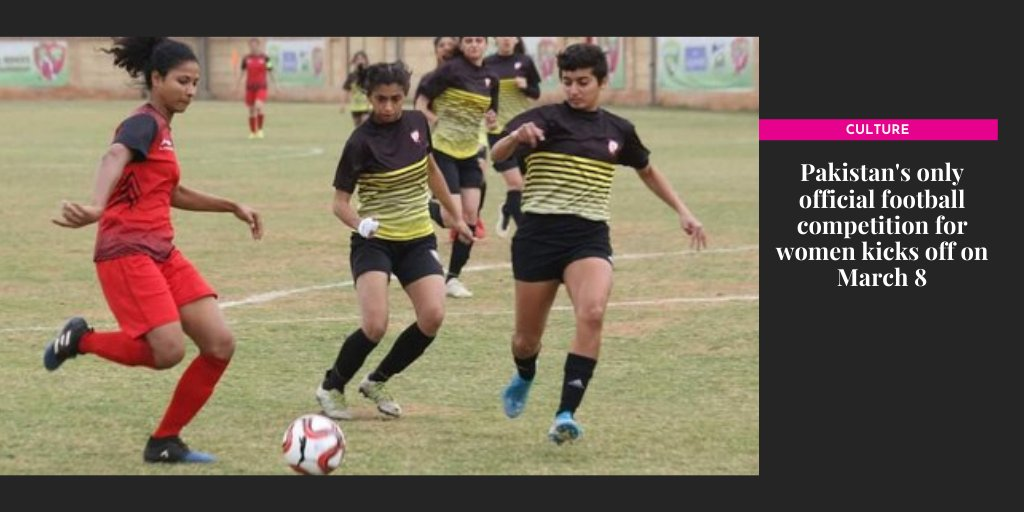 Pakistan's only official football competition for women kicks off on March 8 [Dawn]